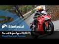 Ducati SuperSport S (2017) - First Road Test & Review