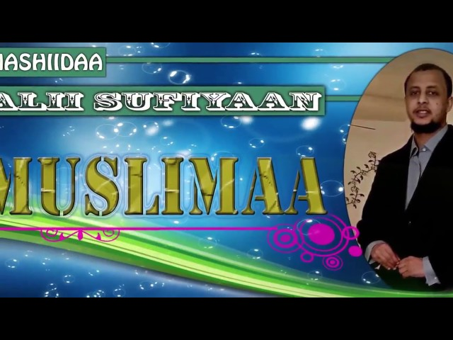 Nashiidaa Alii sufiyaan  Yaa Muslimaa