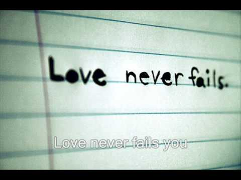 "A video of the song ""Love never fails"" from Brandon Heath,"
