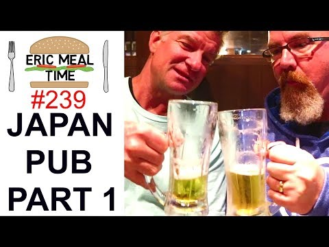 Japan Pub #1 w/ Ken Domik - Eric Meal Time #239