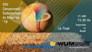 Béisbol Sudamericano Mayores '18: Brasil vs Argentina, La Final