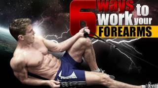 6 Ways To Work Your Forearms!