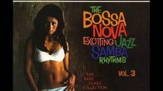 The Bossa Nova Exciting Jazz Samba Rhythms Vol 3 Album Completo Full Album