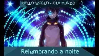 HELLO WORLD - Fandub Pt Br