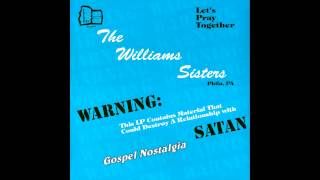 """My Father's House"" (Original)(1987) The Williams Sisters"
