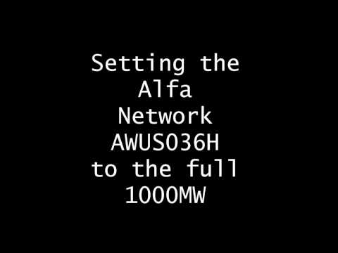 Setting the AWUS036H to Full 1000mW Power