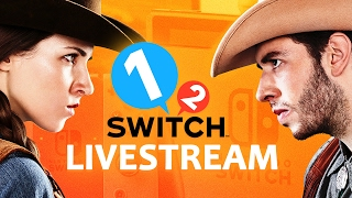 Nintendo Switch Livestream: 1-2 Switch