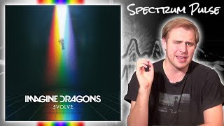 Imagine Dragons - EVOLVE - Album Review