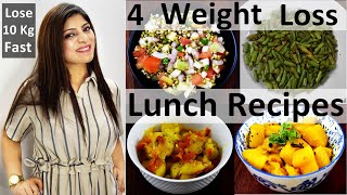 4 Weight Loss Lunch Recipes In Hindi |Lunch Recipe For Weight Loss In Hindi|Lose 10 Kg Fast In Hindi