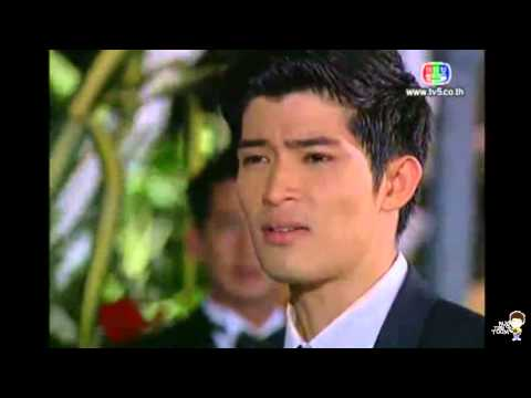 [Thai Lakorn] - Sood Sai Pan - ep 1-1 Thiti cut scene