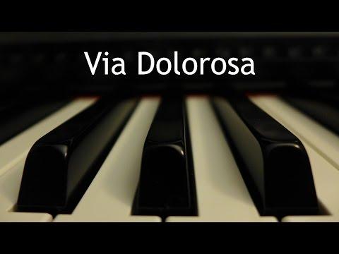 Via Dolorosa - piano instrumental cover with lyrics