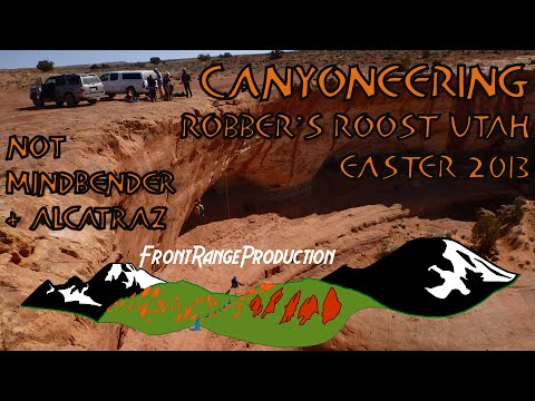 Canyoneering Utah Canyon Utah Canyoneering Easter 2013