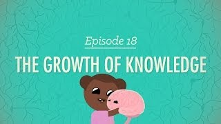 The Growth of Knowledge: Crash Course Psychology #18