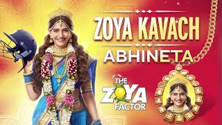 The Zoya Factor | The Zoya Kavach | Abhineta | Sonam Kapoor | Dulquer Salmaan | Sep 20