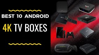 The Best 10 Android 4K TV Boxes 2019 You Must Have 👍