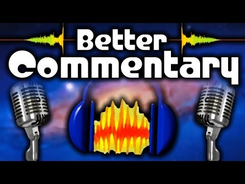 [TUTORIAL] Audacity Tutorial - How to make Good Commentary - How to Edit Video Game Commentaries