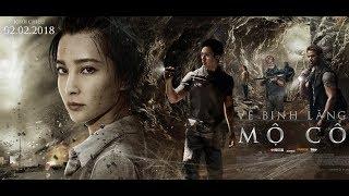VỆ BINH LĂNG MỘ CỔ- KHỞI CHIẾU 02.02.2018 (Official Trailer)