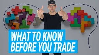 Here's What You Need To Know Before Trading For The First Time