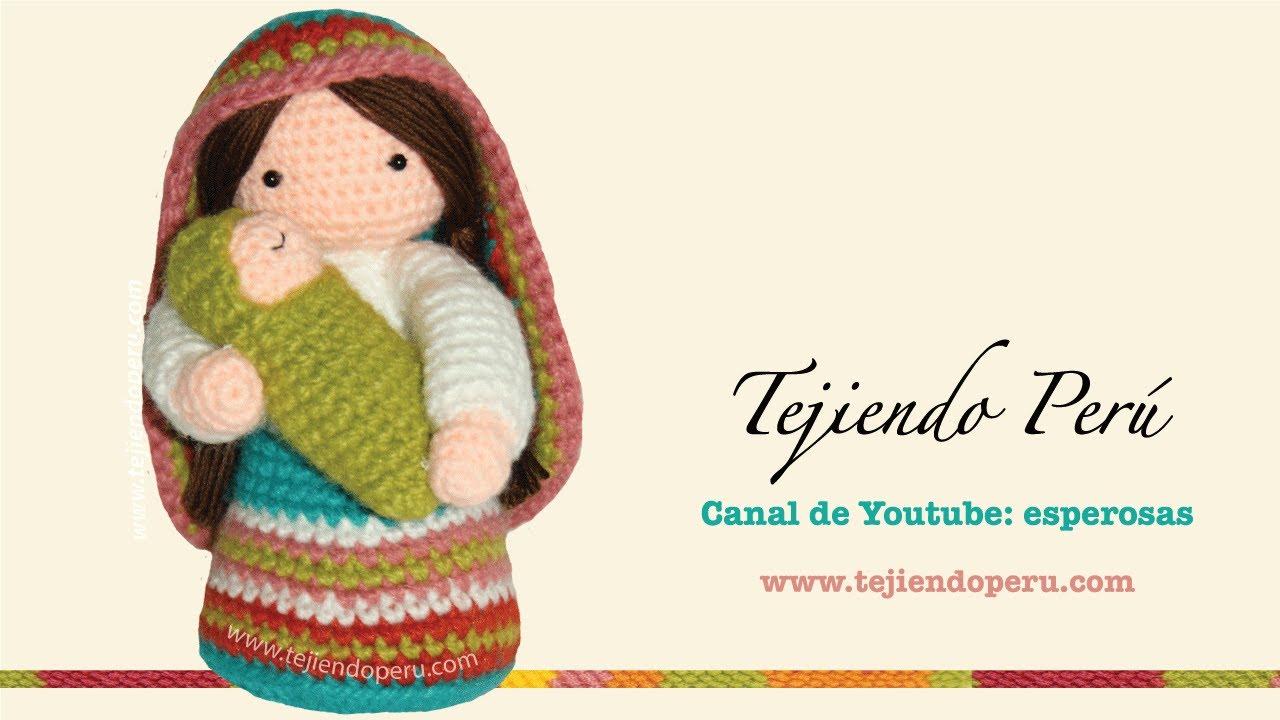 Tejiendo Peru Tutorial Amigurumi : Virgen Mar?a y Nino Jes?s tejidos a crochet (amigurumi ...