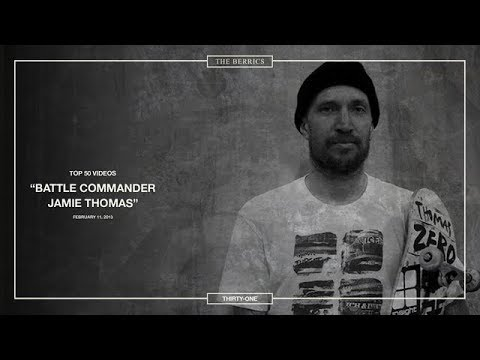 Berrics Top 50: 31 | Jamie Thomas - Battle Commander