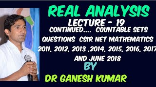 Lecture - 19- Continued....  Countable Sets  CSIR NET MATHS 2011,12,13,14, 15, 16,17, 18