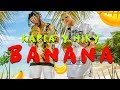 Kapla Y Miky – Banana (Video Oficial)