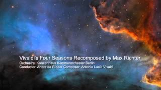 Max Richter Recomposed By Max Richter Vivaldi The Four Seasons Spring