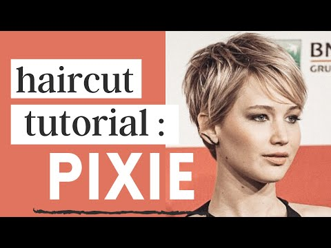 Jennifer Lawrence Haircut Tutorial   Pixie Cut