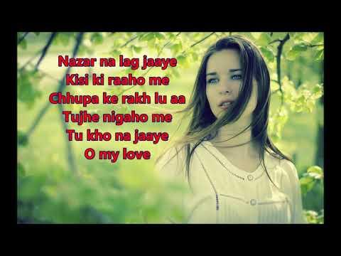 Nazar Na Lag Jaye - Night In London - Full karaoke with scrolling lyrics