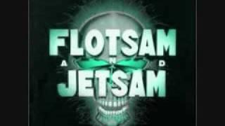 Watch Flotsam  Jetsam Greed video