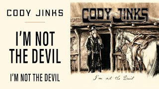 "Cody Jinks ""I'm not the Devil"""