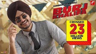 Himmat Sandhu - Burj Khalifa | Latest Punjabi Song 2019 | Raj Ranjodh | Laddi Gill