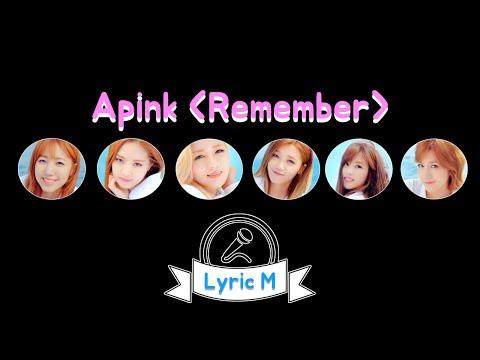 [Lyric M] Apink - Remember, 에이핑크 - 리멤버