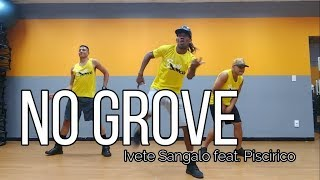 NO GROVE - IVETE SANGALO FEAT. PSIRICO | SELF DANCE (COREOGRAFIA)