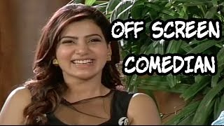 Samantha - A Comedian Off Screen - A Must Watch Funny Video