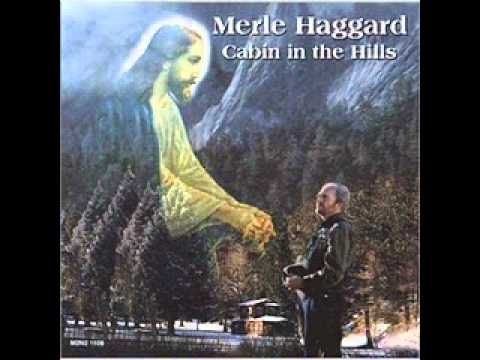 Merle Haggard - A Cabin in the Hills
