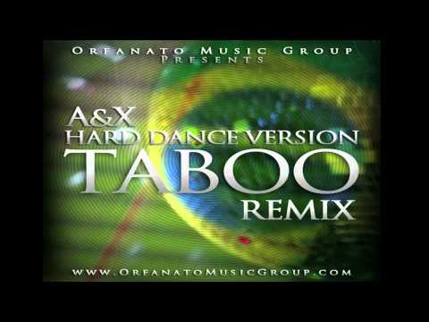 Don Omar - Taboo (hard Dance Version Prod. By A & X) video