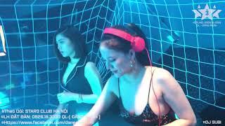 ( STAR3 ) | VIỆTMIXHOT | NHỚ| DJ SUBI MIX