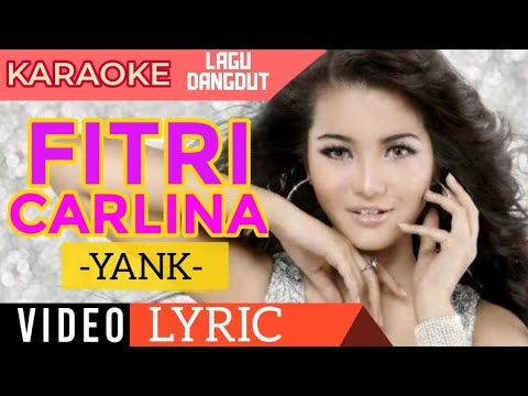 Fitri Carlina - Yank - Video Lirik Karaoke Lagu Dangdut Terbaru - Nstv video