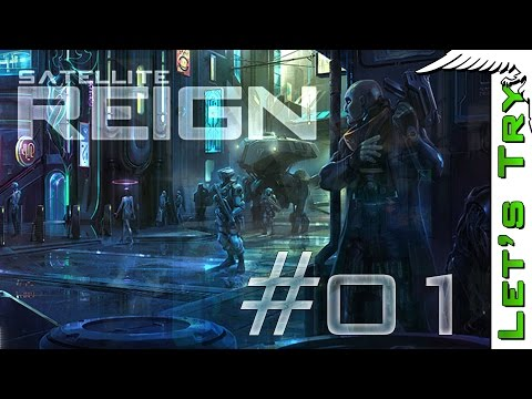 Satellite Reign #01 - Let's Try