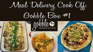 Meal Delivery Cook Off:  Gobble Box #1 | 15 Minute Meals