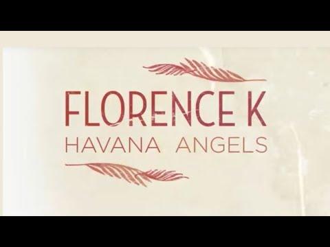 Florence K - Havana Angels Epsiode 4