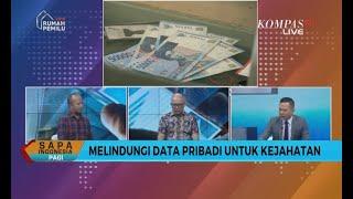 DIALOG: Maraknya Penjualan Data Pribadi Secara Ilegal (Bag. 2)