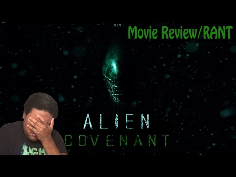 Alien: Covenant Movie Review/RANT