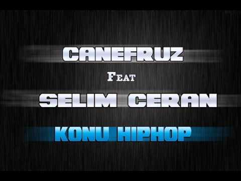 CanEfruz Feat Selim Ceran - Konu Hiphop | 2012