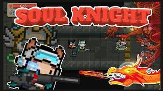 Soul knight || # 5 || ЭТО ДРАКОНЫ!!!!!!!