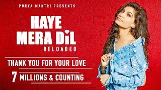 Haye Mera Dil Reloaded | Purva Mantri | Ramji Gulati