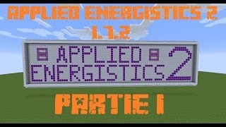 Présentation / Mod Spotlight Applied Energistics 2 1/6[Fr]