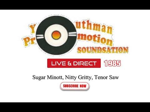 YOUTHMAN PROMOTION 1985 ft NITTY GRITTY,TENOR SAW,SUGAR MINOTT