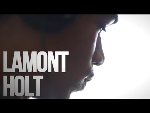 A WEEKEND WITH LAMONT HOLT -  FRIDAY
